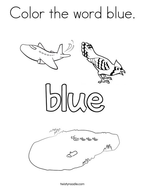 color the word blue coloring twisty noodle 468x609 q85 party favors for magic crayola my coloring pages Blue Coloring Page