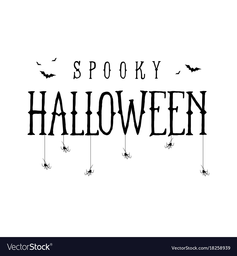 happy halloween template for royalty free vector signs printable snowman on wooden spoon coloring pages Happy Halloween Signs Printable Free