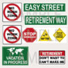 retirement ideas parties gifts free printable signs rangoli designs oz acrylic paint coloring pages Free Printable Retirement Signs